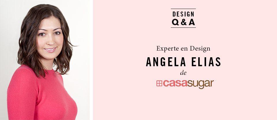 Q&R de design: Angela Elias, CasaSugar.com