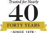 Trusted for Nearly 40 Years