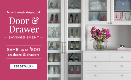 Door & Drawer SAVINGS EVENT – <strong>SAVE UP TO $500 </strong>